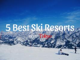 5 Best Ski Resorts near Tokyo