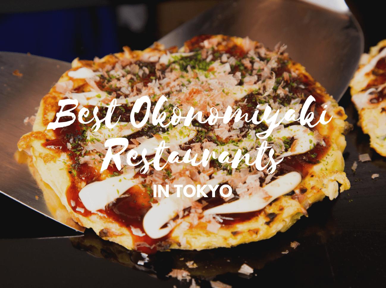 Best Okonomiyaki Restaurants in Tokyo