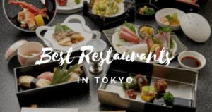 20 Best Restaurants in Tokyo