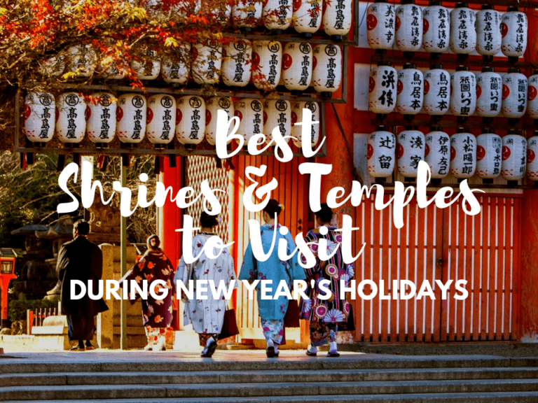 Best Shrines and Temples to Worship during New Year's Holidays