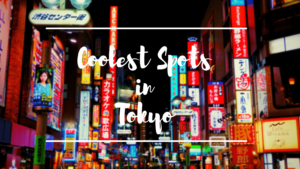 15 Coolest Places to Visit in Tokyo