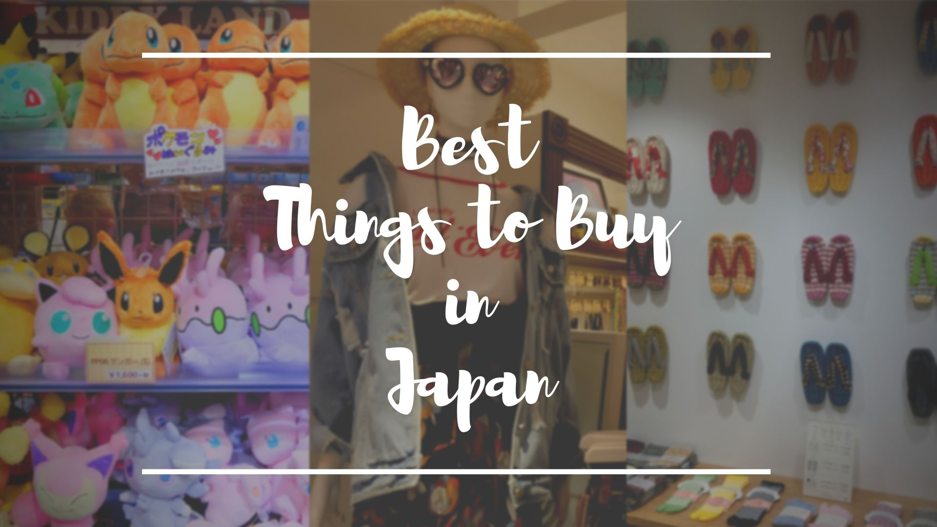 What to Buy in Japan 2021