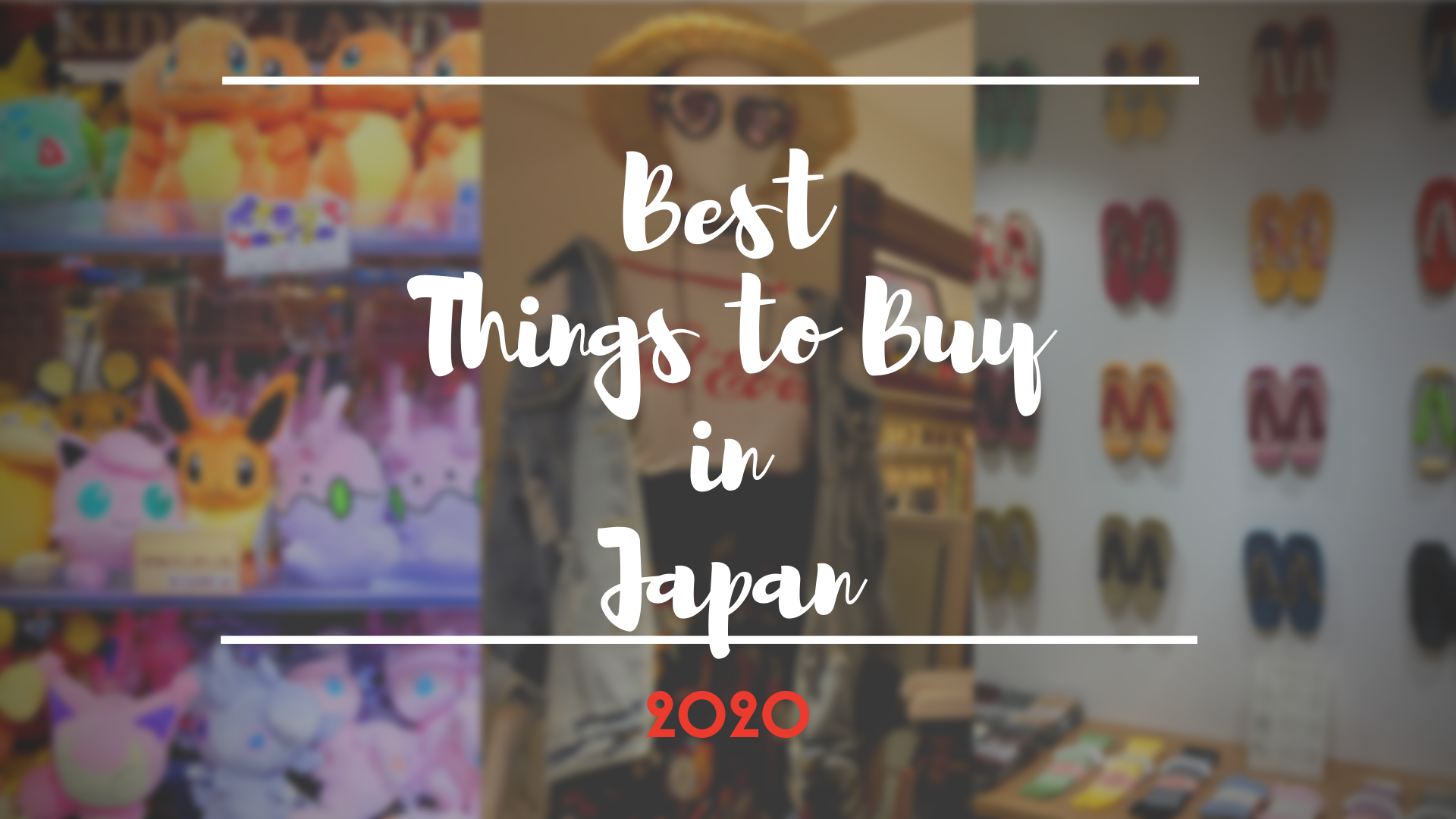 What to Buy in Japan 2020