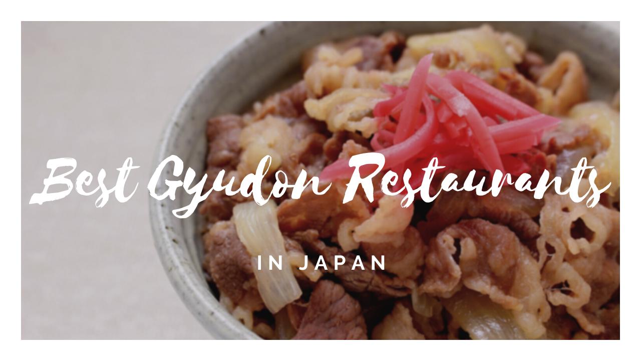 4 Best Beef Bowl Restaurants in Japan
