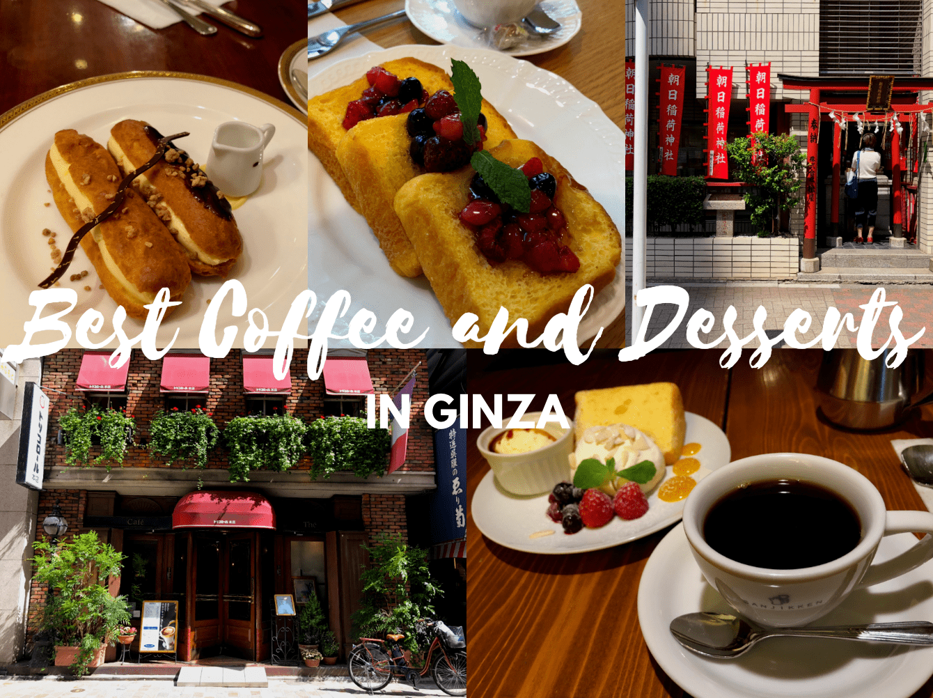 Best Cafes in Ginza, Tokyo