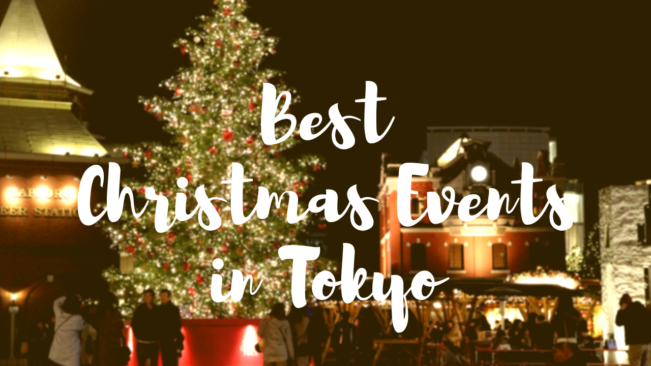 Best Christmas Events In Tokyo 2019 Japan Web Magazine