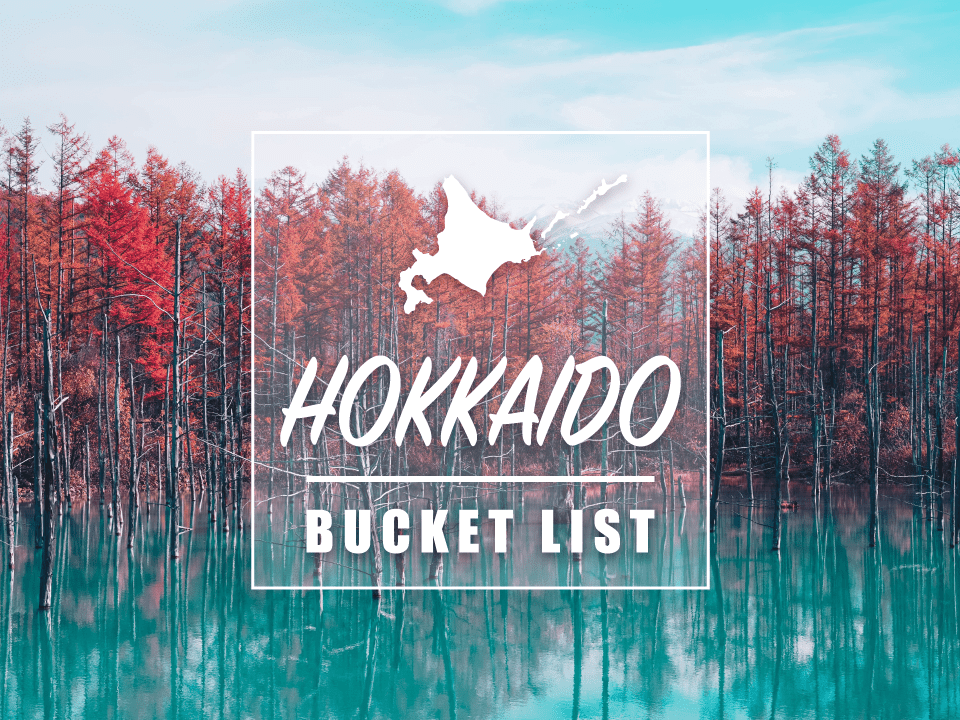 20 Top Things to Do in Hokkaido : Hokkaido Bucket List 2020