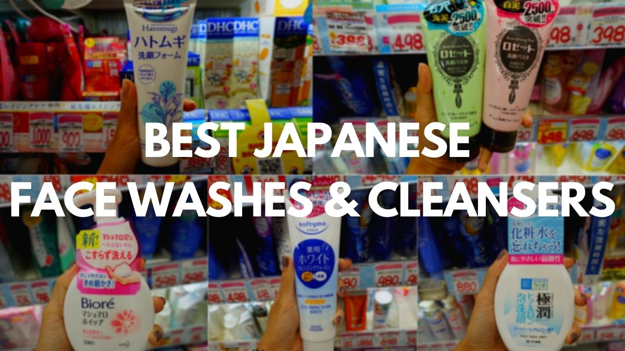 10 Must-Buy Japanese Face Washes and Cleansers 2021