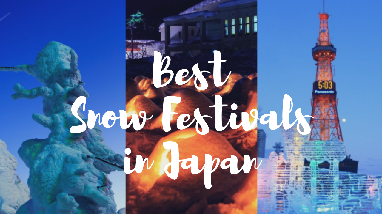 7 Best Snow Festivals in Japan