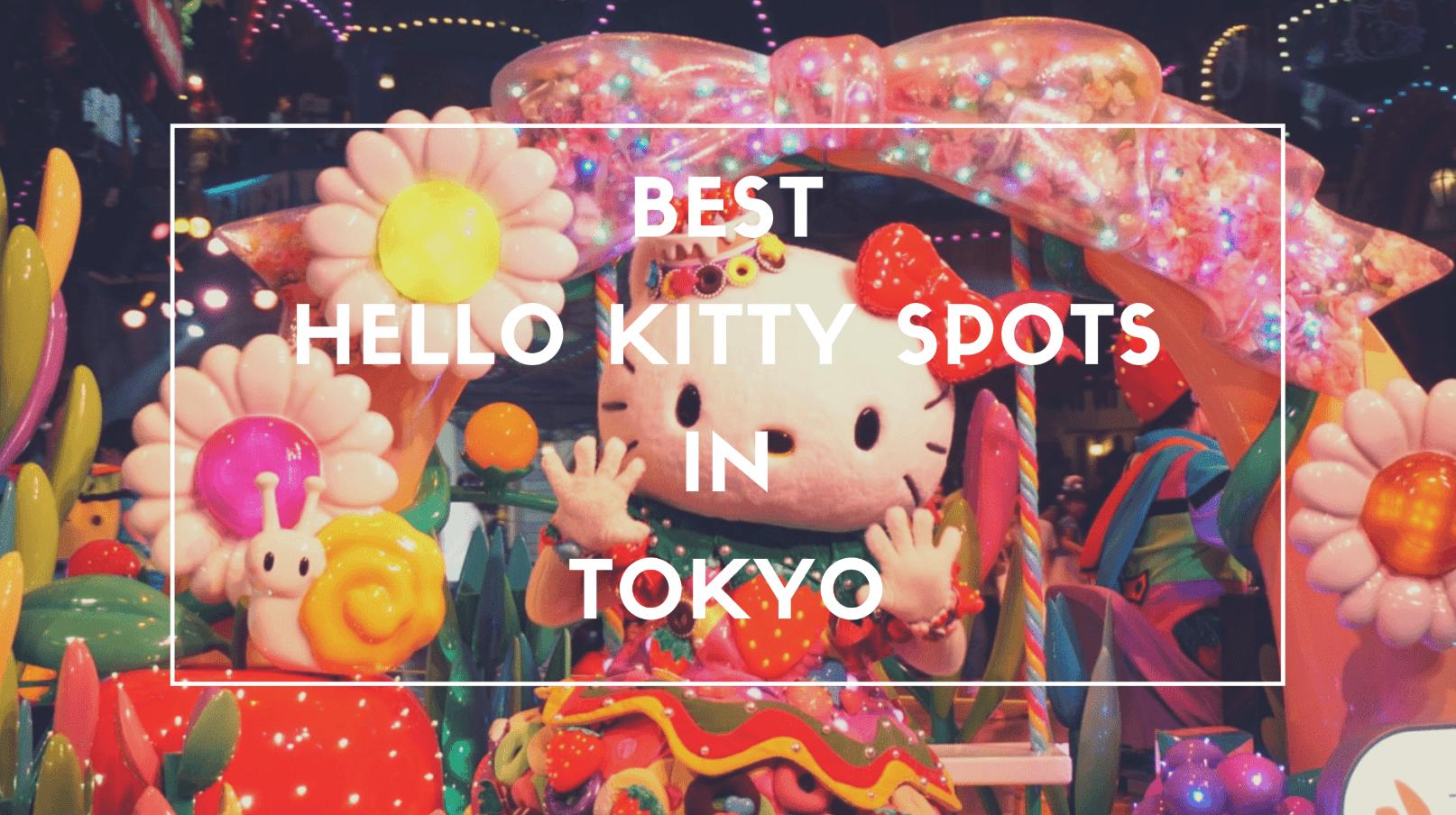 5 Best Hello Kitty Spots inTokyo 2020