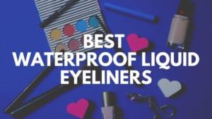 Best Japanese Waterproof Liquid Eyeliners 2021