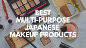 Quick and Easy Makeup: Best Japanese Cosmetics Products 2021