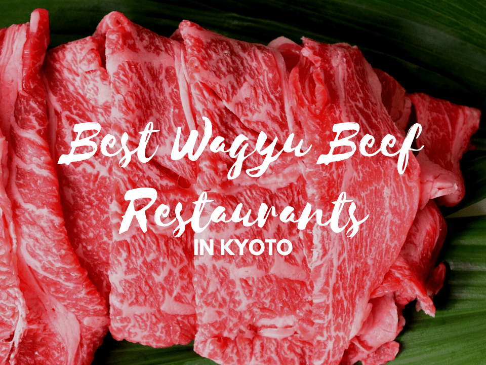 5 Best Wagyu Beef in Kyoto