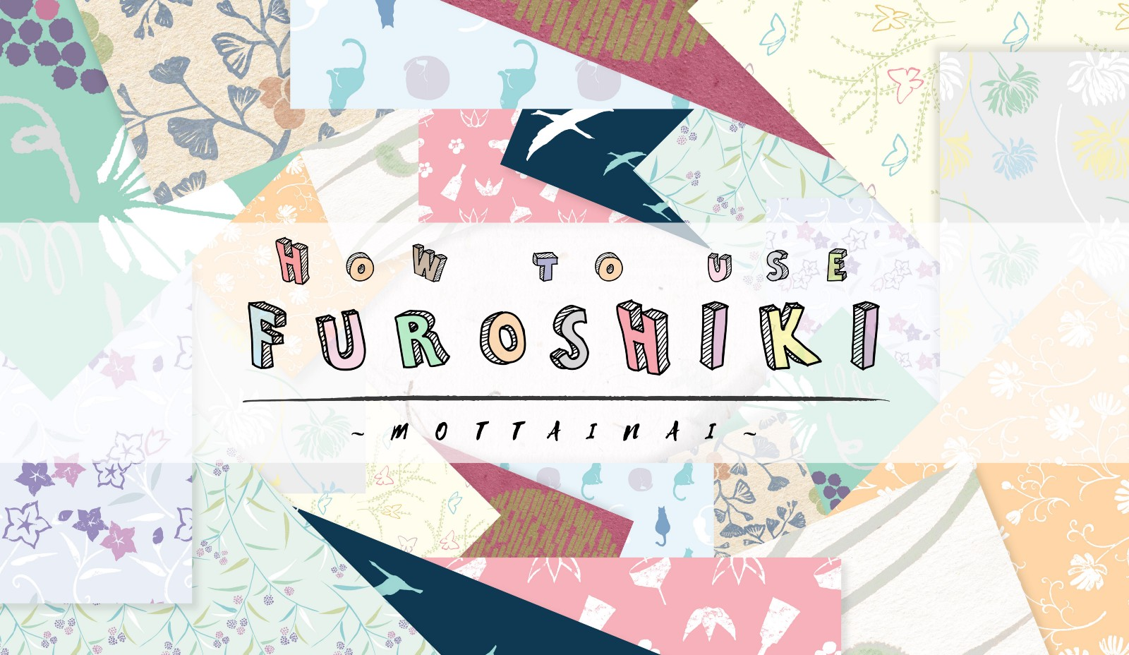 How to Use FUROSHIKI