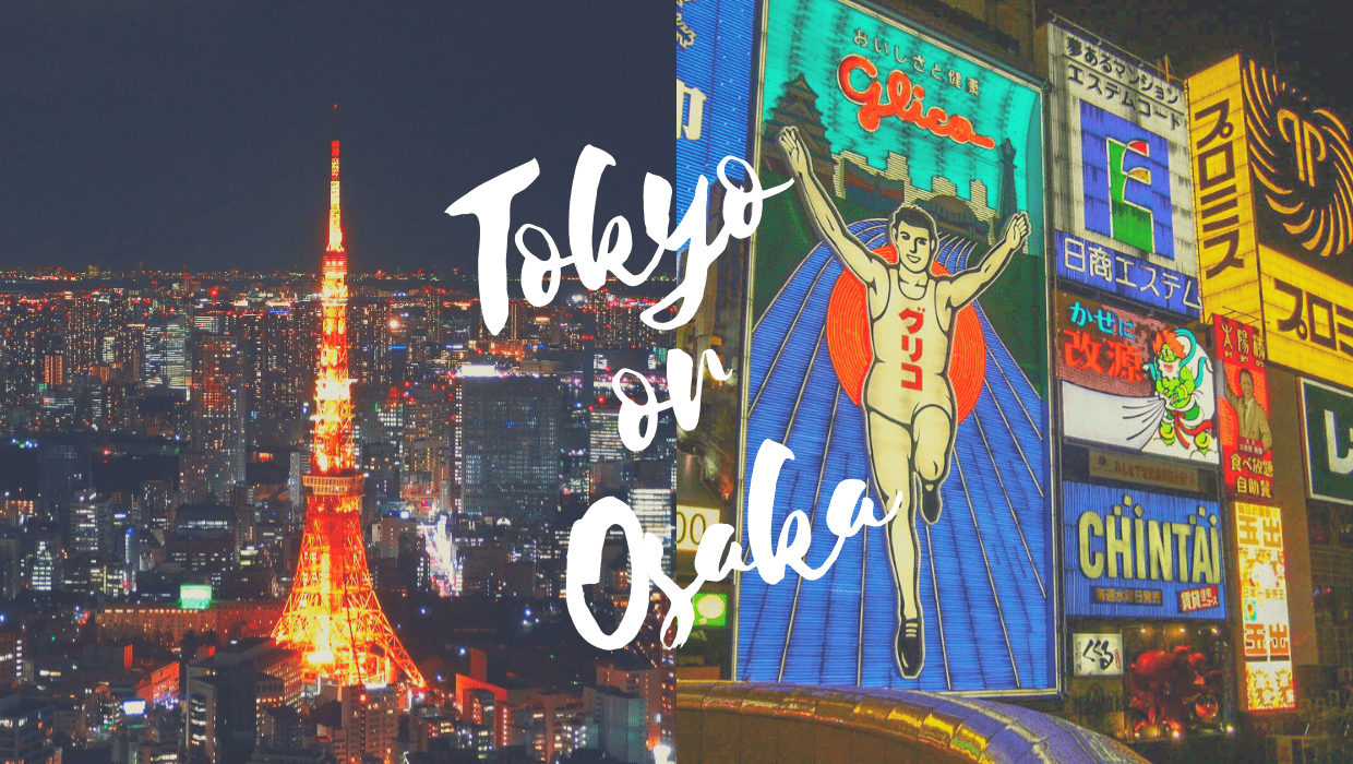 Tokyo vs Osaka: Which One Should You Travel?? - Japan Web ...