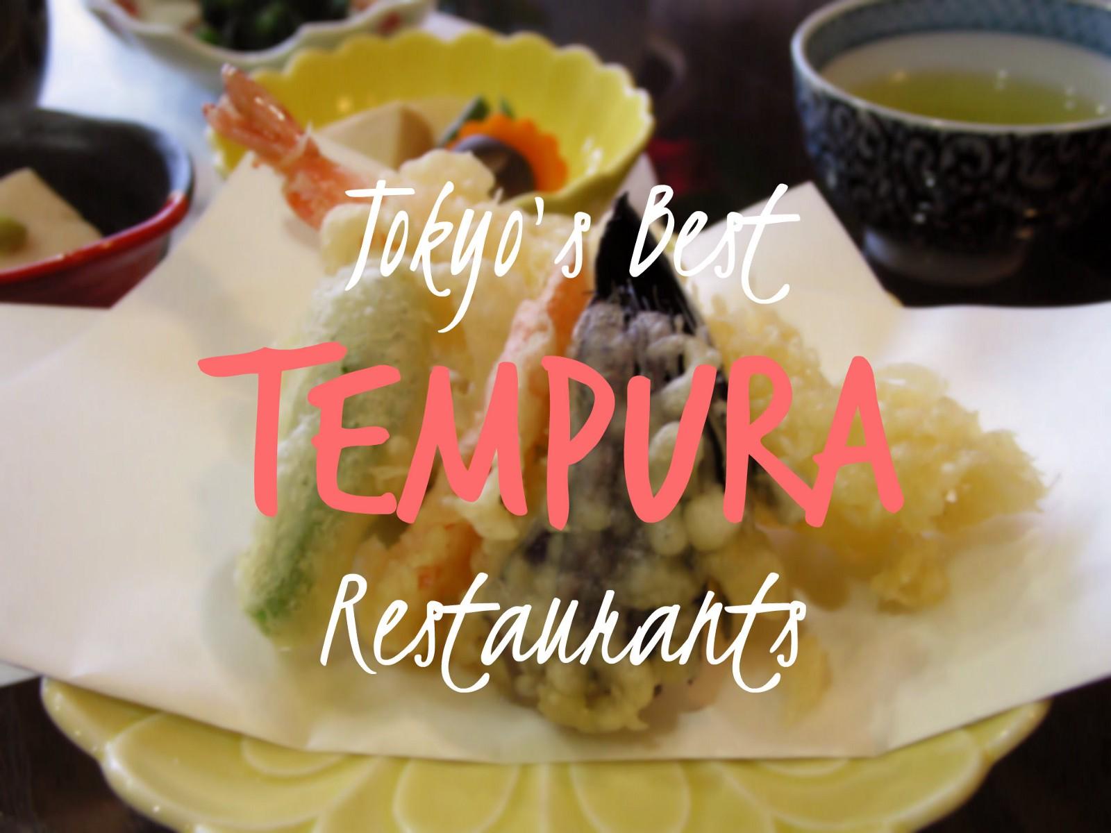 5 Best Tempura in Tokyo
