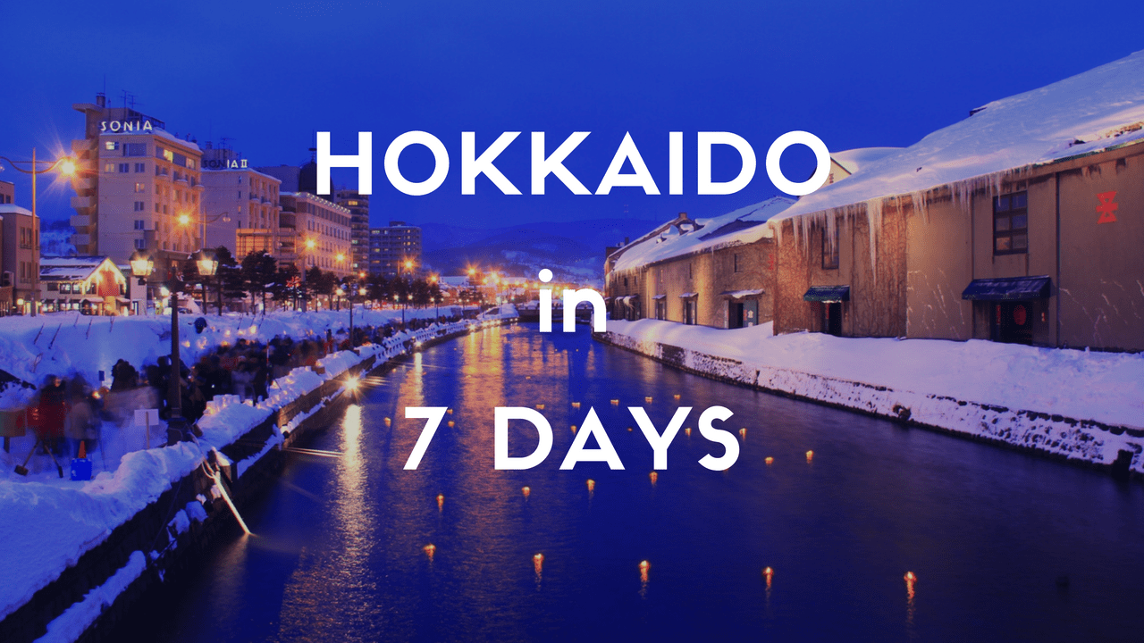 1 Week Itinerary in HOKKAIDO: For First Timers