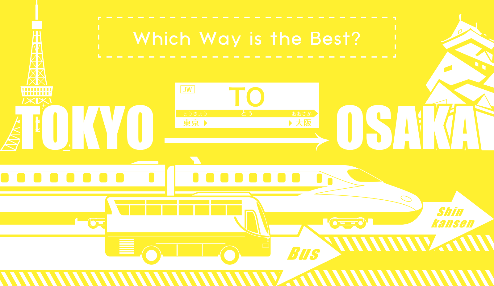 From Tokyo to Osaka: Which Way is the Best??
