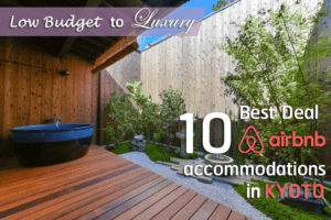 10 Best Airbnb in Kyoto