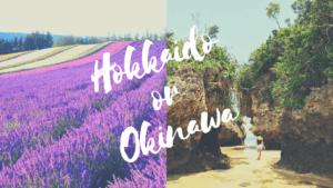 Hokkaido vs Okinawa: Which One Should You Visit??