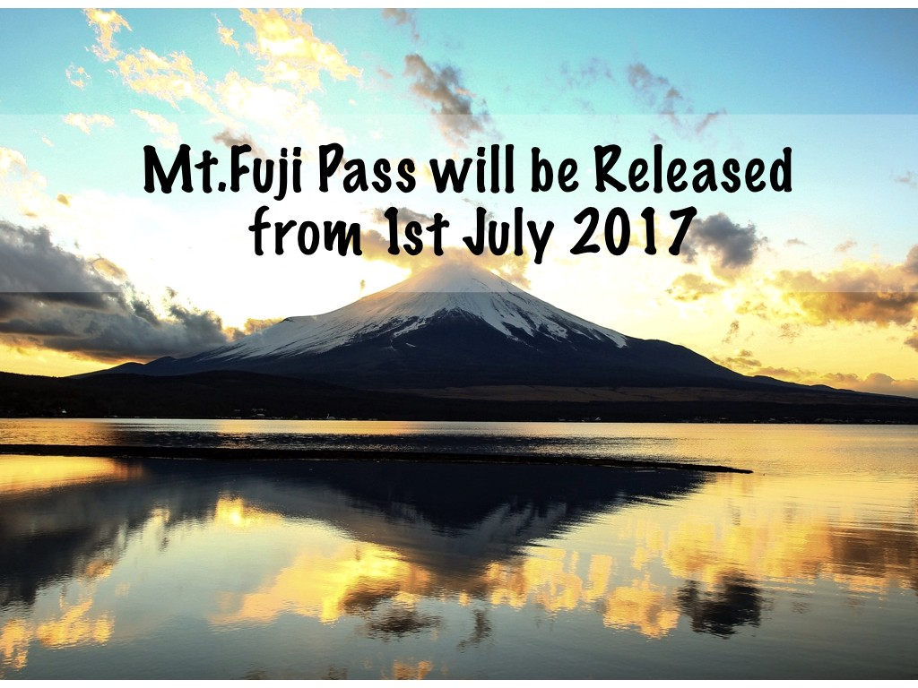 Mt.Fuji Pass: How to Get and Use