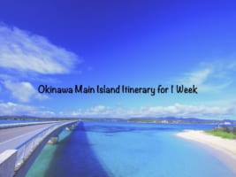 Okinawa Itinerary for 7 Days