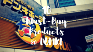 10 Must-Buy Items at Don Quijote in Japan!