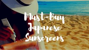 10 Best Japanese Sunscreens