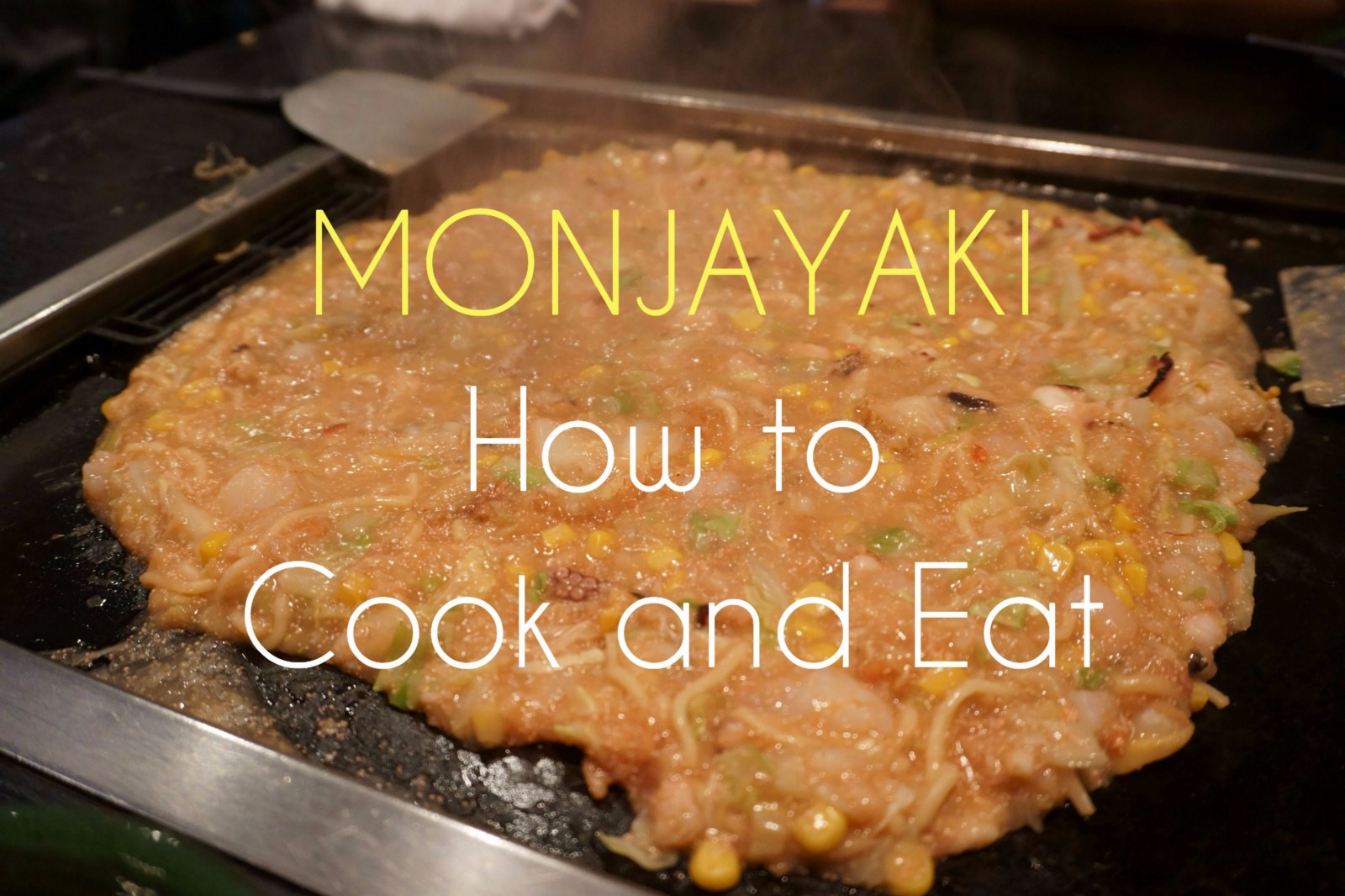 How to Enjoy Monjayaki