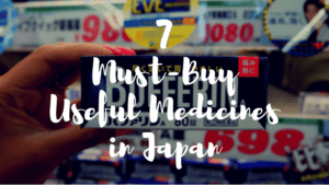 7 Useful Medicines You Can Find in Japan!