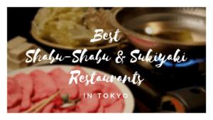 5 Best Shabu Shabu/Sukiyaki Restaurants in Tokyo