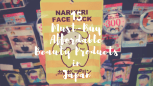 15 Affordable Beauty Products Every Girl Should Get in Japan!!