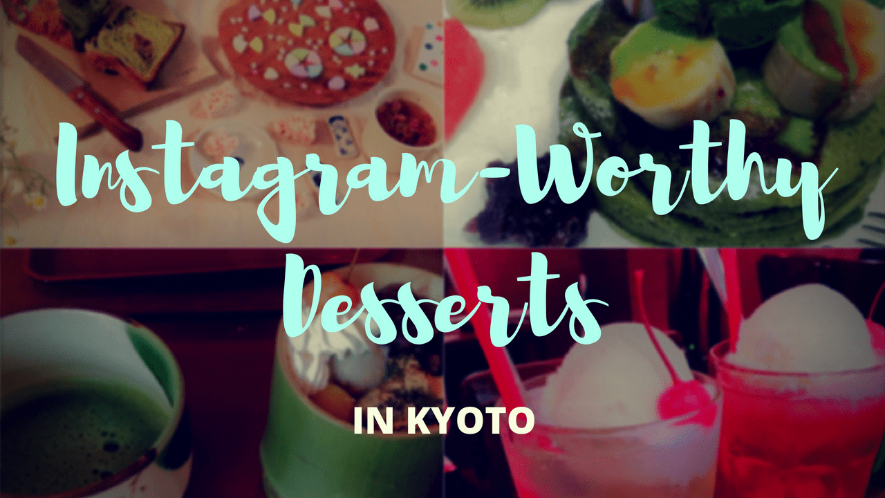 10 Best Instagram-Worthy Desserts in Kyoto