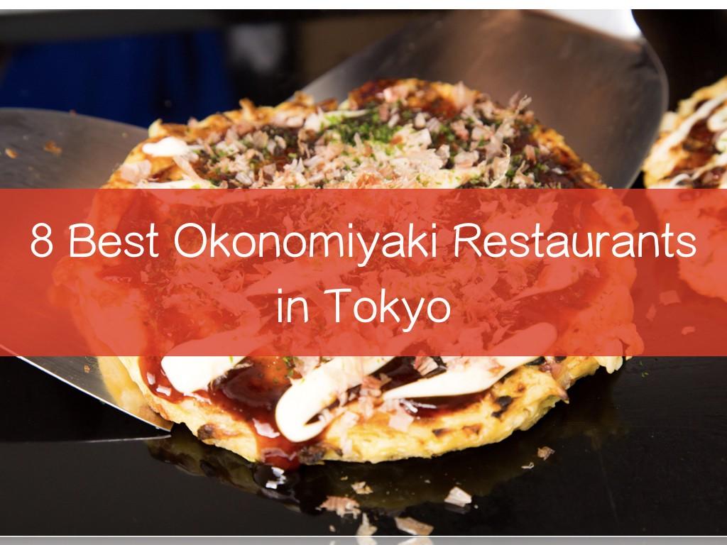 8 Best Okonomiyaki Restaurants in Tokyo