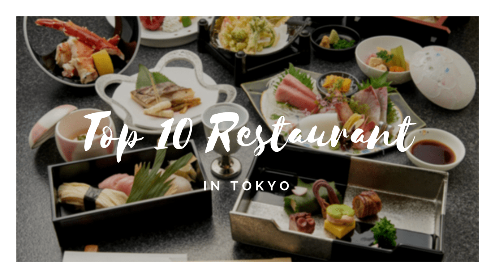 10 Best Restaurants in Tokyo!