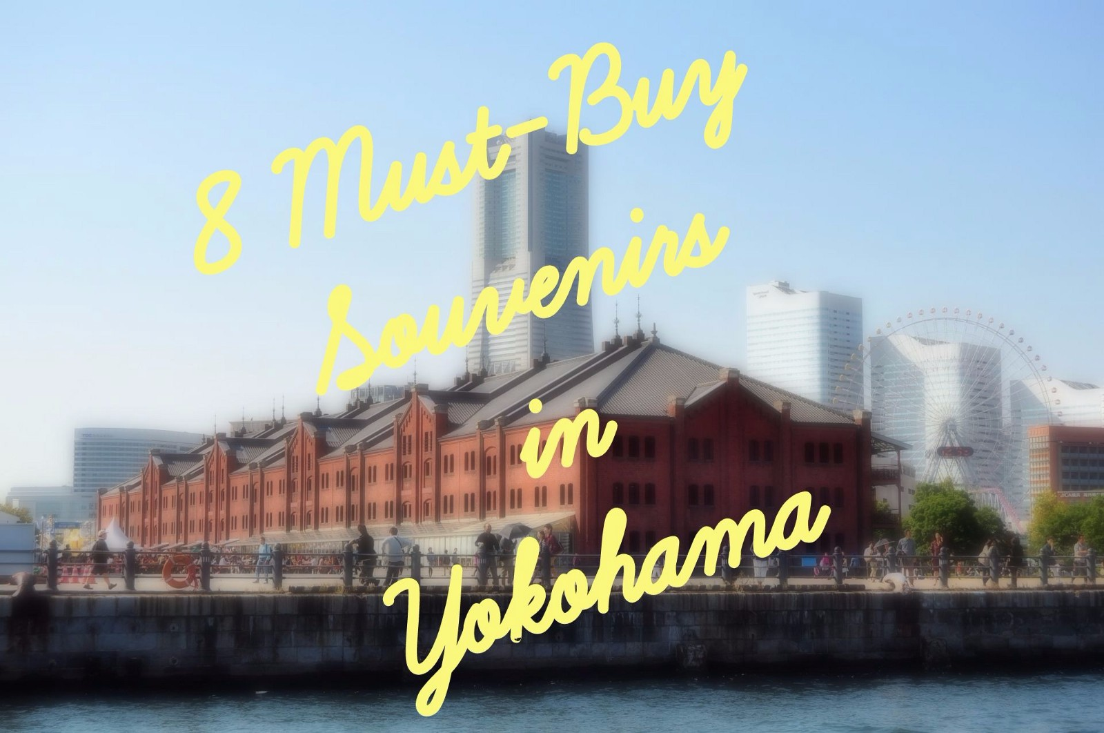 What to Buy in Yokohama 2019