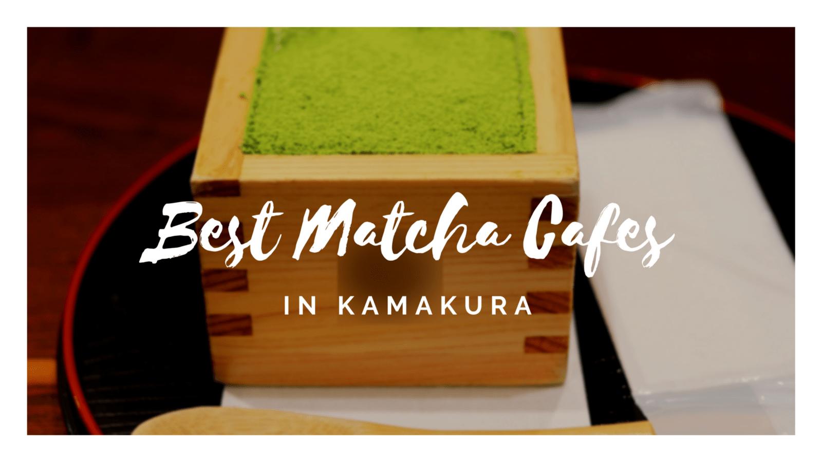 5 Best Cafes in Kamakura 2020