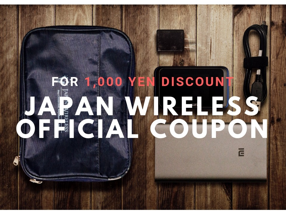 Get the Japan Wireless Official Coupon for 1,000 yen Discount