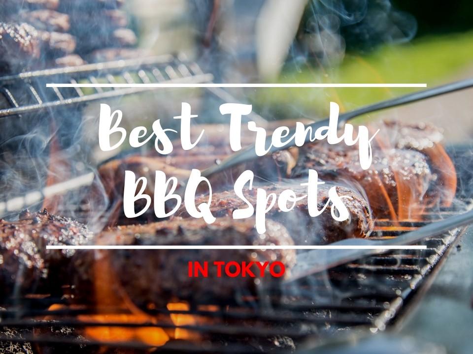 6 Best Trendy BBQ Spots in Tokyo 2019