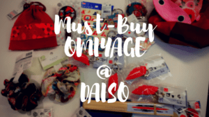 7 Best OMIYAGE from DAISO