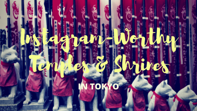 Unique Instagram-Worthy Temples and Shrines in Tokyo