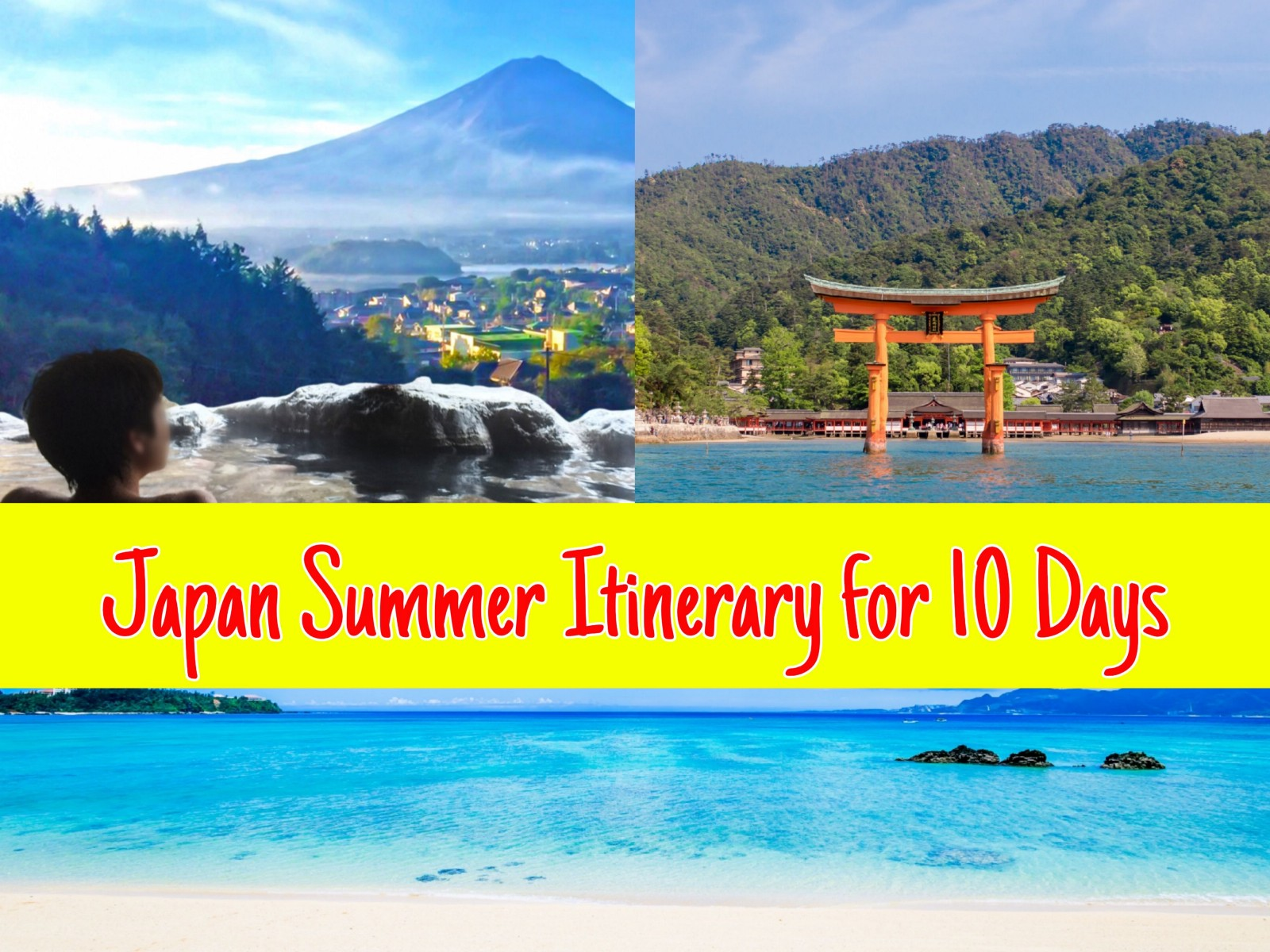 Japan Summer Itinerary for 10 days