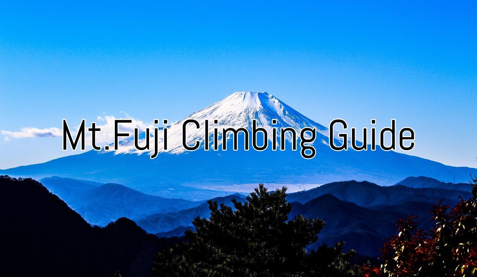 Mt.Fuji Climbing Guide 2020