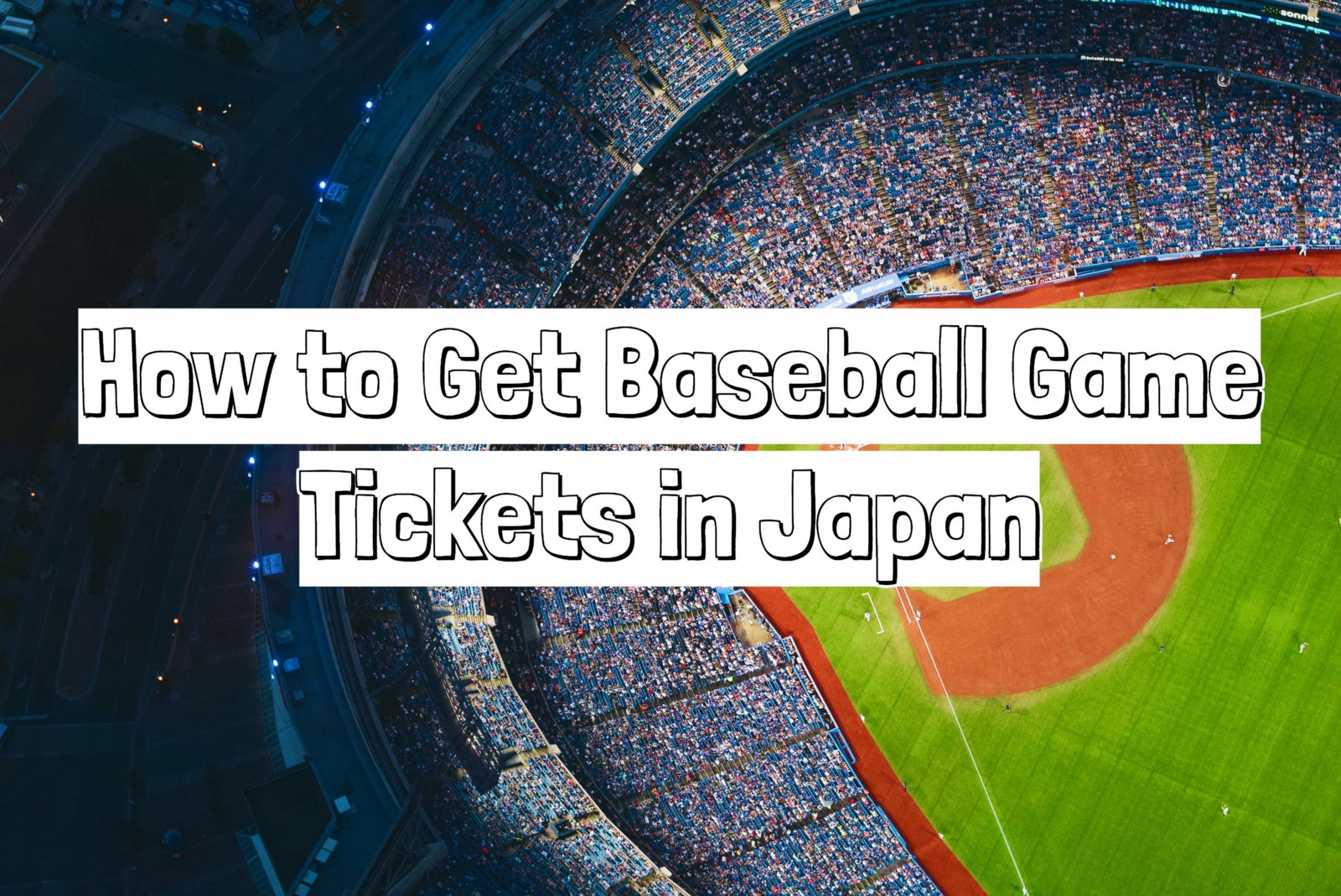 How to Get Japanese Baseball Game Tickets of All 12 Teams