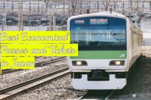 Best Train Passes and Tourist Passes in Japan