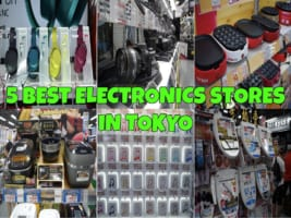 5 Best Electronics Stores in Tokyo
