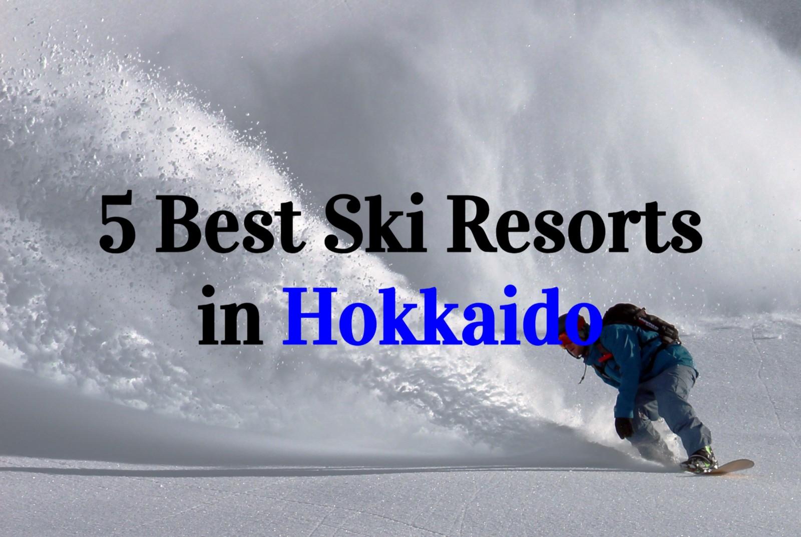 5 Best Hokkaido Ski Resorts in 2019–2020