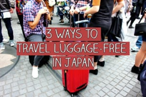 Luggage Free Travel in Japan from Lockers to Mail Services