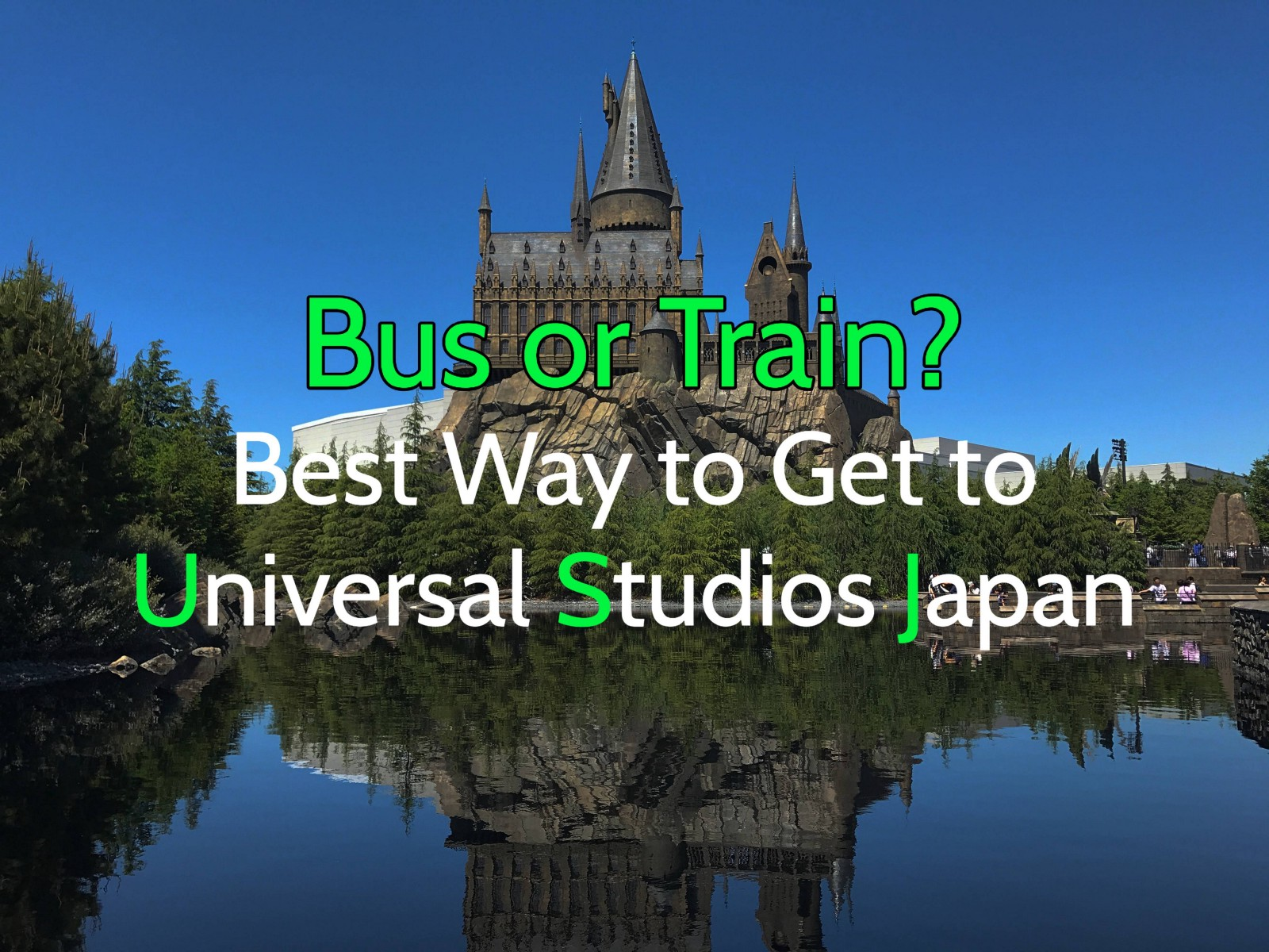 How to Get to Universal Studios Japan: Bus or Train?