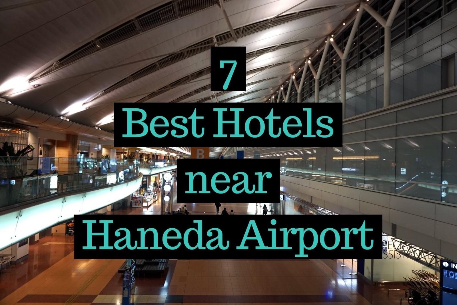 Best Hotels Near Tokyo Haneda Airport 2020 Japan Web Magazine